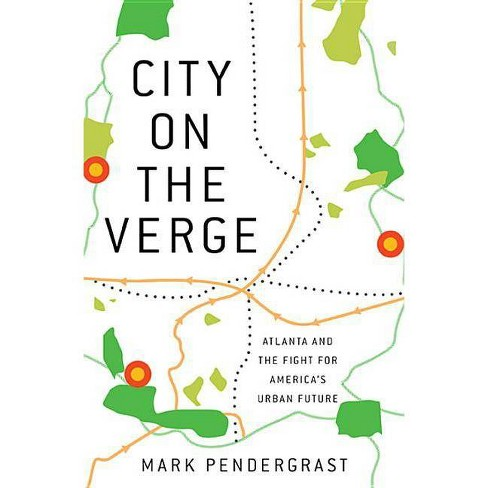 City on the Verge - by  Mark Pendergrast (Hardcover) - image 1 of 1