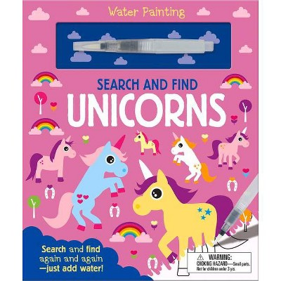 Search and Find Unicorns - (Water Painting Search and Find) by  Georgie Taylor (Board Book)
