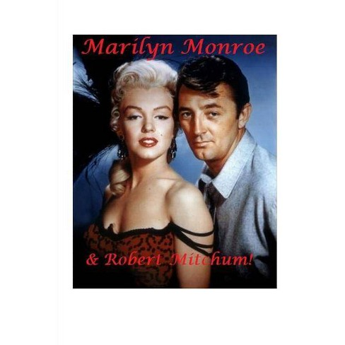 Marilyn Monroe and Robert Mitchum! - by  Diane Paterson (Paperback) - image 1 of 1