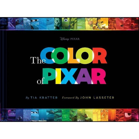 The Color of Pixar - by  Tia Kratter (Hardcover) - image 1 of 1