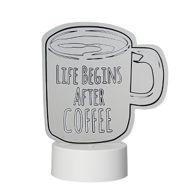 LED Lit Acrylic Sign Life Begins After Coffee Novelty Sculpture Lights White - Room Essentials™