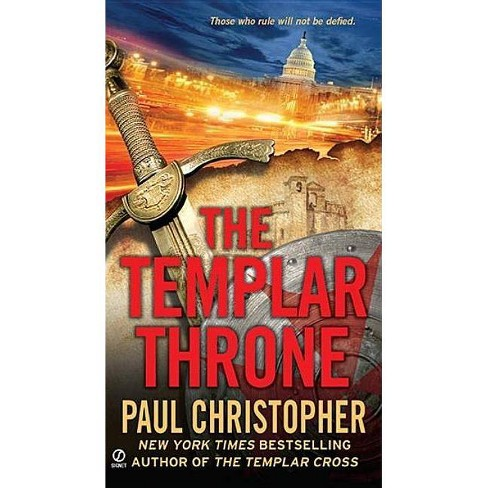 "The Templar Throne - (John ""Doc"""" Holliday"") by  Paul Christopher (Paperback) - image 1 of 1"