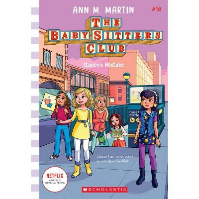 Stacey's Mistake (Baby-Sitters Club #18), Volume 18 - by Ann M Martin (Paperback)