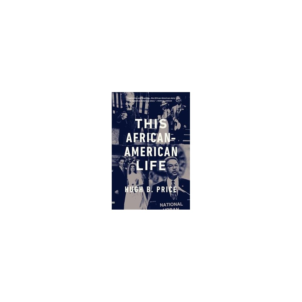 This African-American Life - Reprint by Hugh B. Price (Paperback)