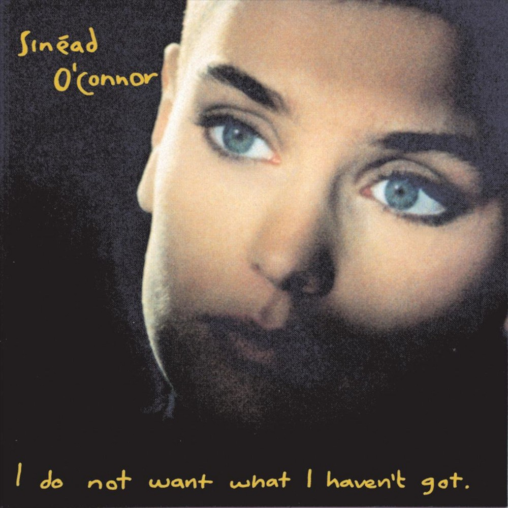 Sinead O'connor - I Do Not Want What I Haven't Got (Vinyl)