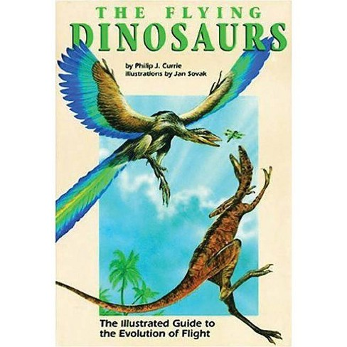 Flying Dinosaurs - by  Philip Currie (Hardcover) - image 1 of 1
