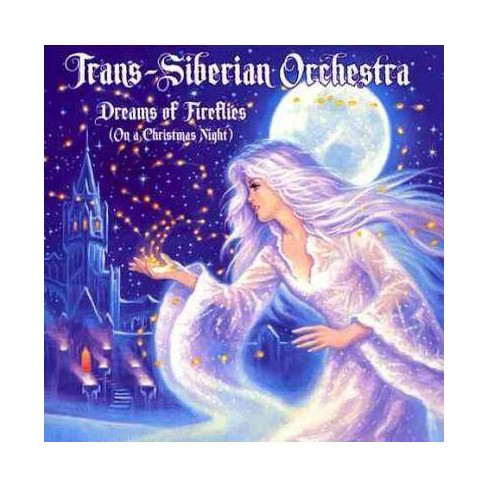 Trans-Siberian Orchestra - Dreams Of Fireflies (On A Christmas Night) (CD) - image 1 of 1