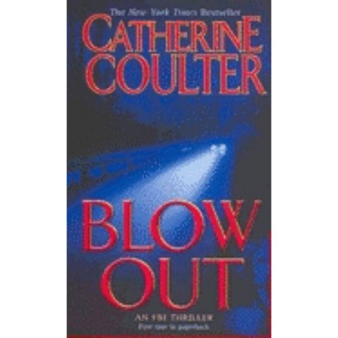 Blowout - (FBI) by  Catherine Coulter (Paperback) - image 1 of 1