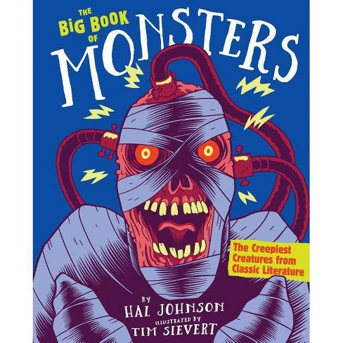 The Big Book of Monsters - by  Hal Johnson (Hardcover) - image 1 of 1