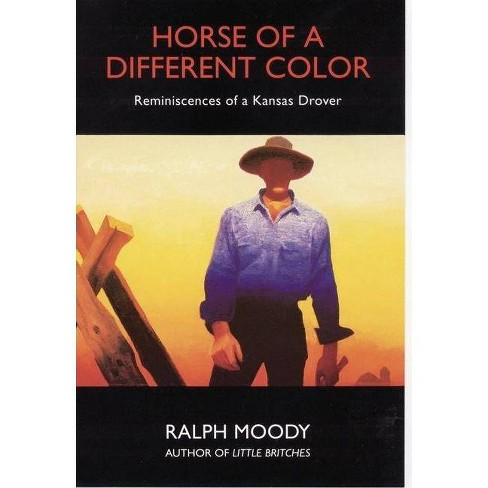 Horse of a Different Color - by  Ralph Moody (Paperback) - image 1 of 1