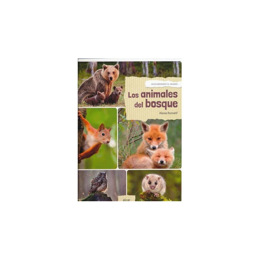 Los animales del bosque / Forest Animals - by Alexia Romatif (Hardcover)