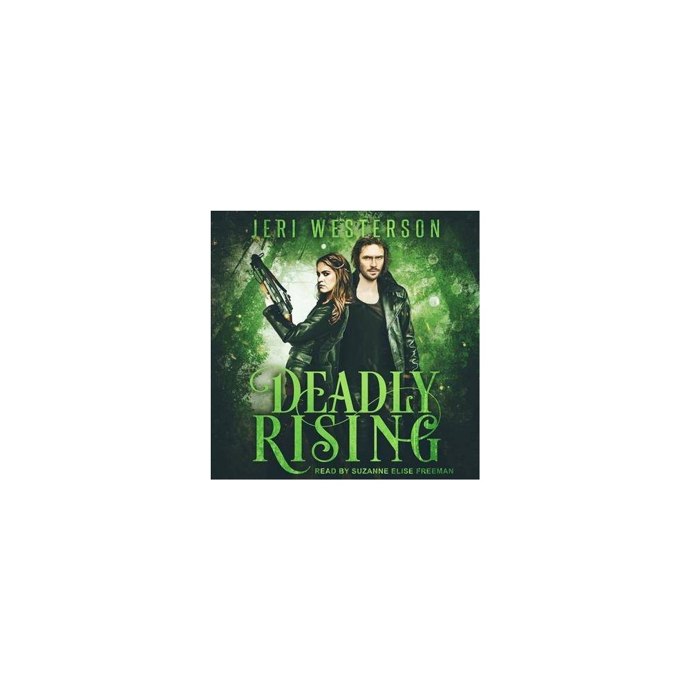 Deadly Rising - Unabridged by Jeri Westerson (CD/Spoken Word)