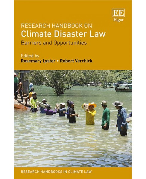 Research Handbook on Climate Disaster Law : Barriers and Opportunities -  (Hardcover) - image 1 of 1