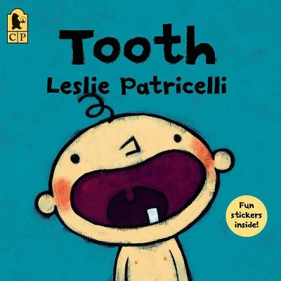 Tooth - by Leslie Patricelli (Paperback)