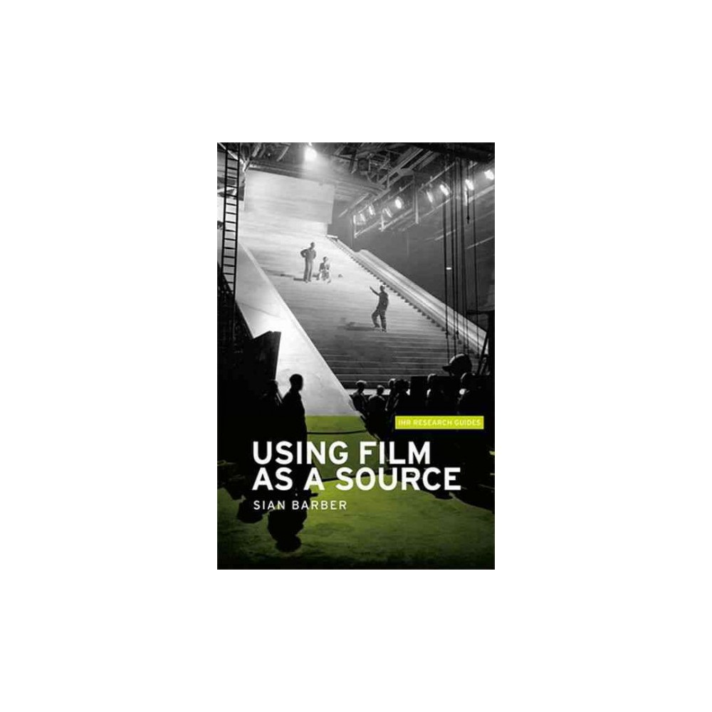 Using Film As a Source ( Ihr Research Guides) (Paperback)