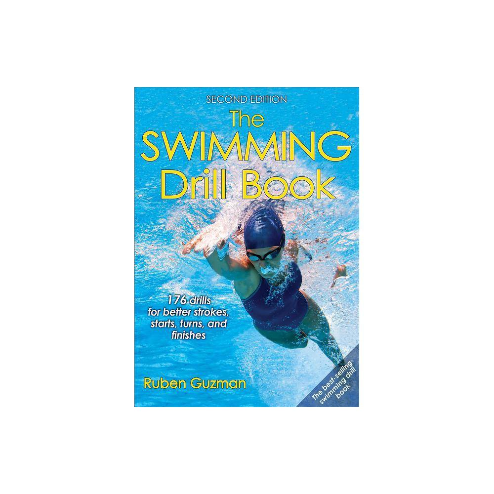 The Swimming Drill Book 2nd Edition By Ruben Guzman Paperback