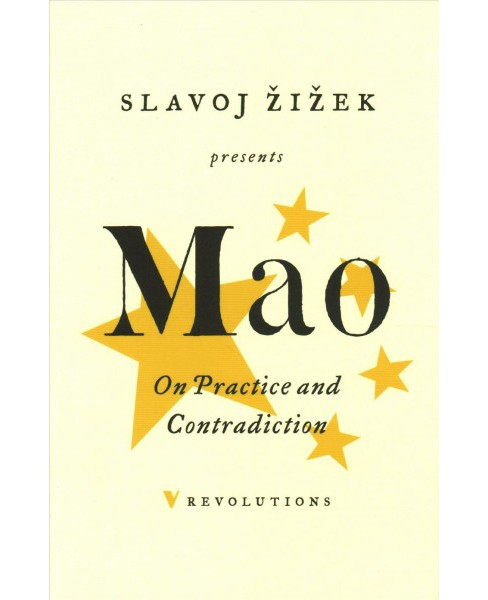 On Practice and Contradiction -  Reissue (Revolutions) by Tse-tung Mao (Paperback) - image 1 of 1