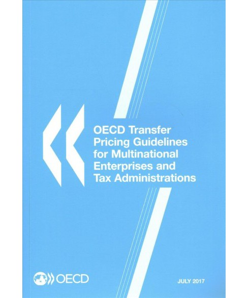 OECD Transfer Pricing Guidelines for Multinational Enterprises and Tax Administrations July 2017 - image 1 of 1
