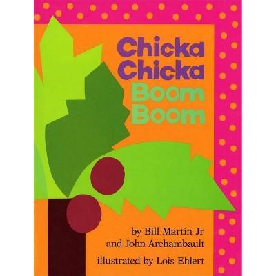 Chicka Chicka Boom Boom - (Chicka Chicka Book) by  Bill Martin & John Archambault (Hardcover)