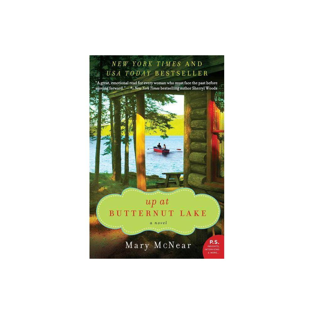 Up At Butternut Lake Butternut Lake Novel By Mary Mcnear Paperback