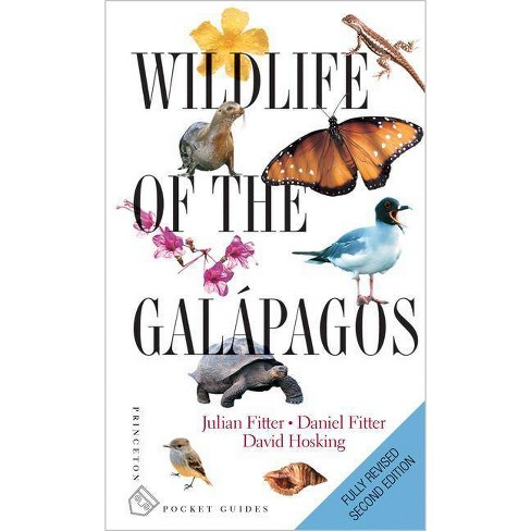 Wildlife of the Gal�pagos - 2 Edition by  Julian Fitter & Daniel Fitter & David Hosking (Paperback) - image 1 of 1
