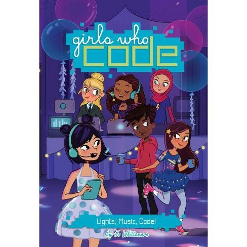 Lights, Music, Code! #3 - (Girls Who Code) by  Jo Whittemore (Hardcover) - image 1 of 1