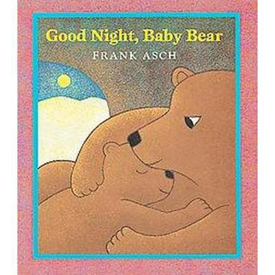 Good Night, Baby Bear (Reprint)(Paperback)(Frank Asch)