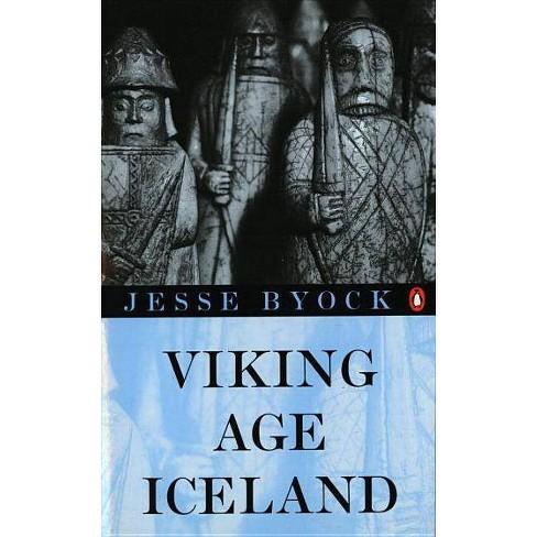 Viking Age Iceland - by  Jesse L Byock (Paperback) - image 1 of 1
