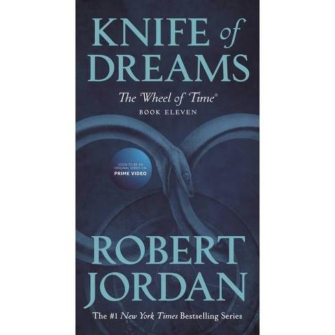 Knife of Dreams - (Wheel of Time) by  Robert Jordan (Paperback) - image 1 of 1