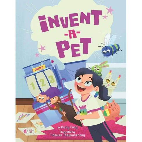 Invent-a-Pet - by  Vicky Fang (Hardcover) - image 1 of 1