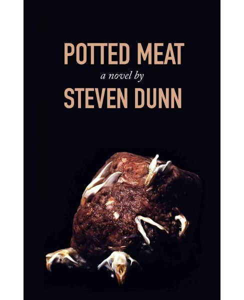 Potted Meat (Paperback) (Steven Dunn) - image 1 of 1