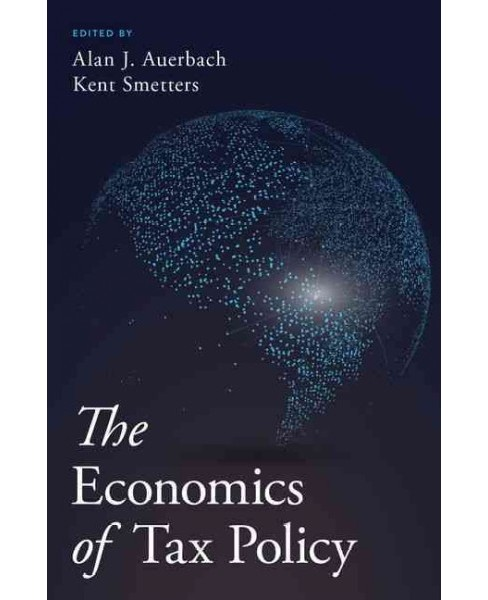 Economics of Tax Policy (Hardcover) - image 1 of 1