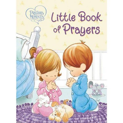 Precious Moments: Little Book of Prayers - by Thomas Nelson (Board_book)