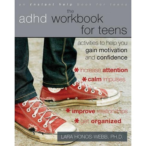 The ADHD Workbook for Teens - (Instant Help Book for Teens) by  Lara Honos-Webb (Paperback) - image 1 of 1