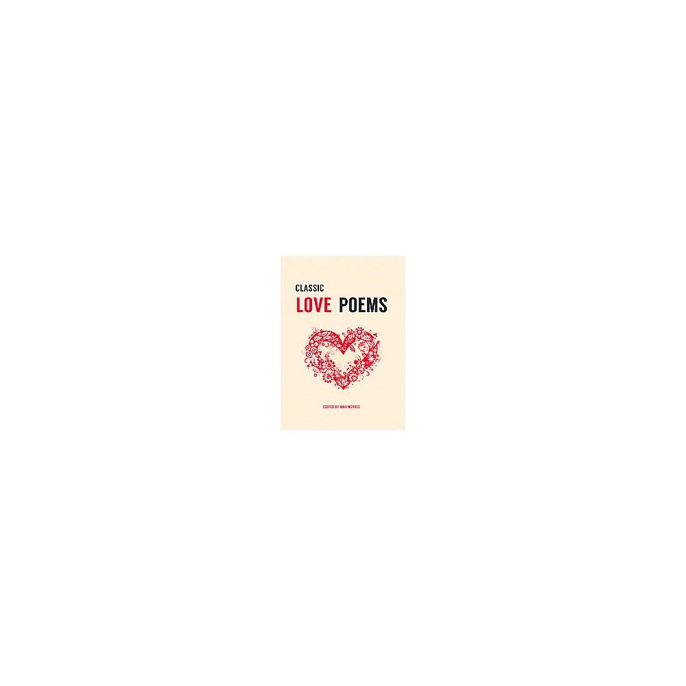 Classic Love Poems (Reissue) (Hardcover)