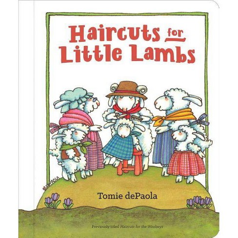 Haircuts for Little Lambs - by  Tomie dePaola (Board_book) - image 1 of 1