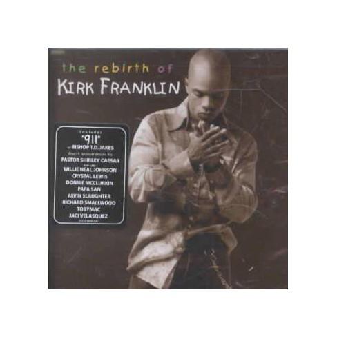 Kirk Franklin - The Rebirth Of Kirk Franklin (CD) - image 1 of 1