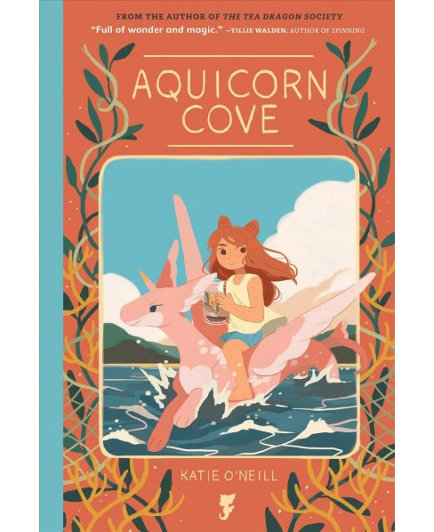 Aquicorn Cove -  (Aquicorn Cove) by Katie O'Neill (Hardcover) - image 1 of 1