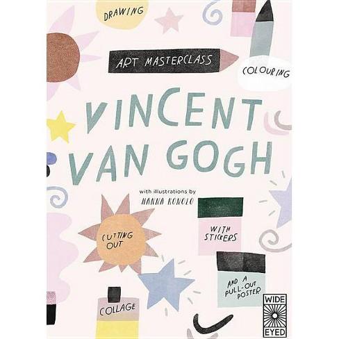 Art Masterclass with Van Gogh - by  Hanna Konola (Paperback) - image 1 of 1