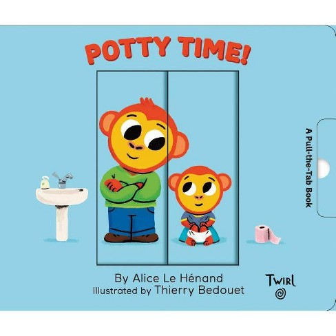 Potty Time! - (Pull and Play Books) by  Alice Le Henand (Board_book) - image 1 of 1