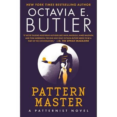 Patternmaster - (Patternist) by  Octavia E Butler (Paperback)