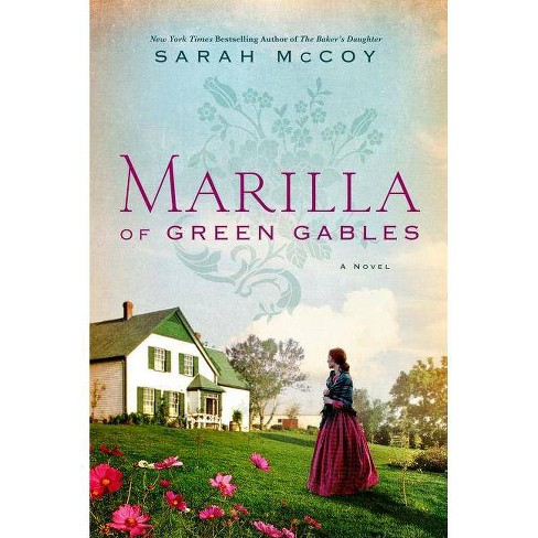 Marilla of Green Gables - by  Sarah McCoy (Hardcover) - image 1 of 1