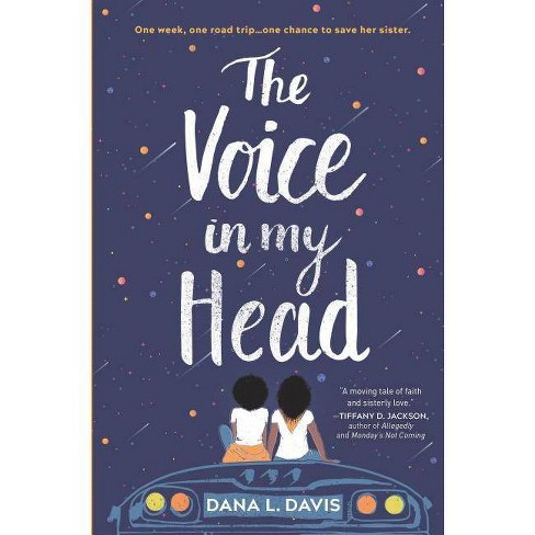 The Voice in My Head - by  Dana L Davis (Hardcover) - image 1 of 1