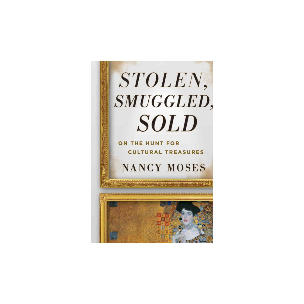 Stolen, Smuggled, Sold (Hardcover)