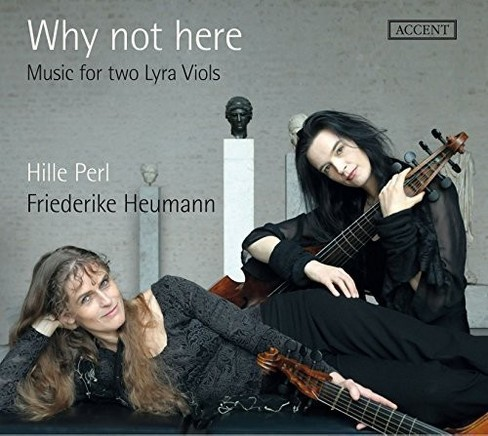 Hille perl - Why not here:Music for two lyra viols (CD) - image 1 of 1