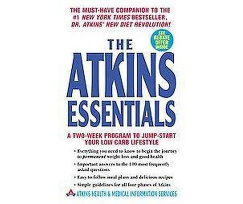 Atkins Essentials : A Two Week Program to Jump-Start Your Low Carb Lifestyle (Paperback) - image 1 of 1