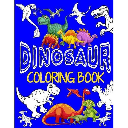 Dinosaur Coloring Book Jumbo Dino Coloring Book for Children - by Kids  Coloring Books (Paperback)