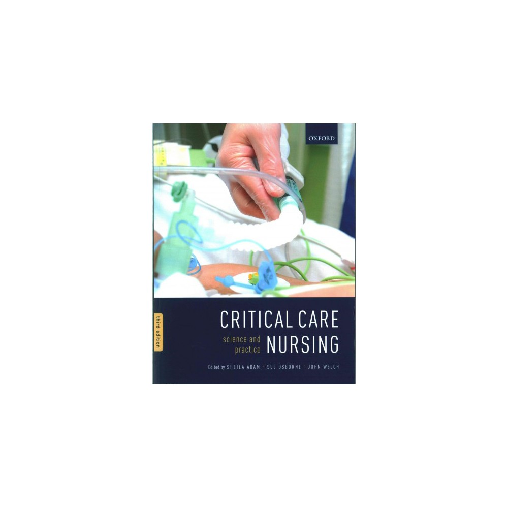 Critical Care Nursing : Science and Practice (Paperback)