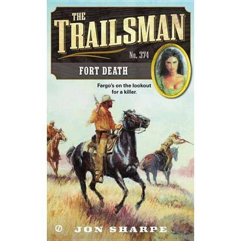 The Trailsman #374 - by  Jon Sharpe (Paperback) - image 1 of 1