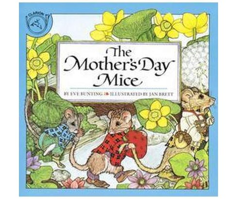 Mother's Day Mice (Reprint) (Paperback) (Eve Bunting) - image 1 of 1